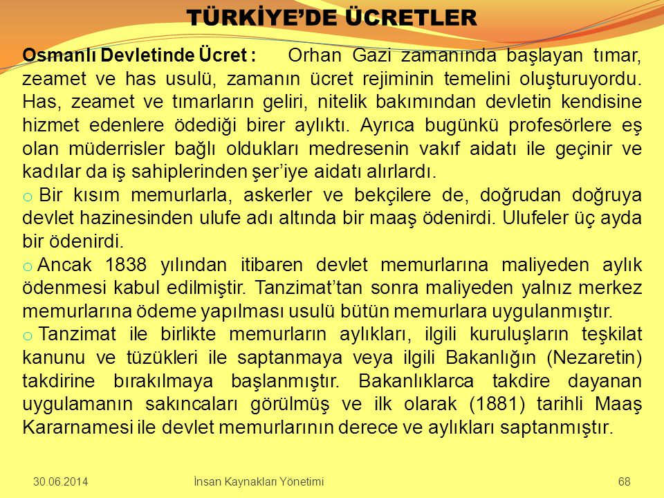 TÜRKİYE'DE ÜCRETLER