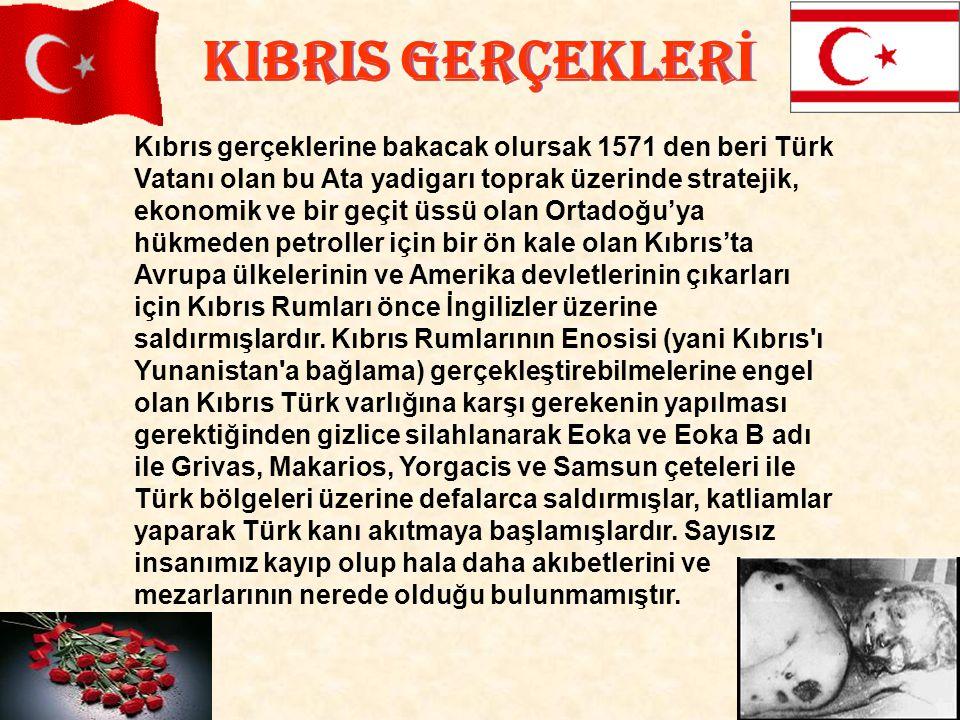KIBRIS GERÇEKLERİ