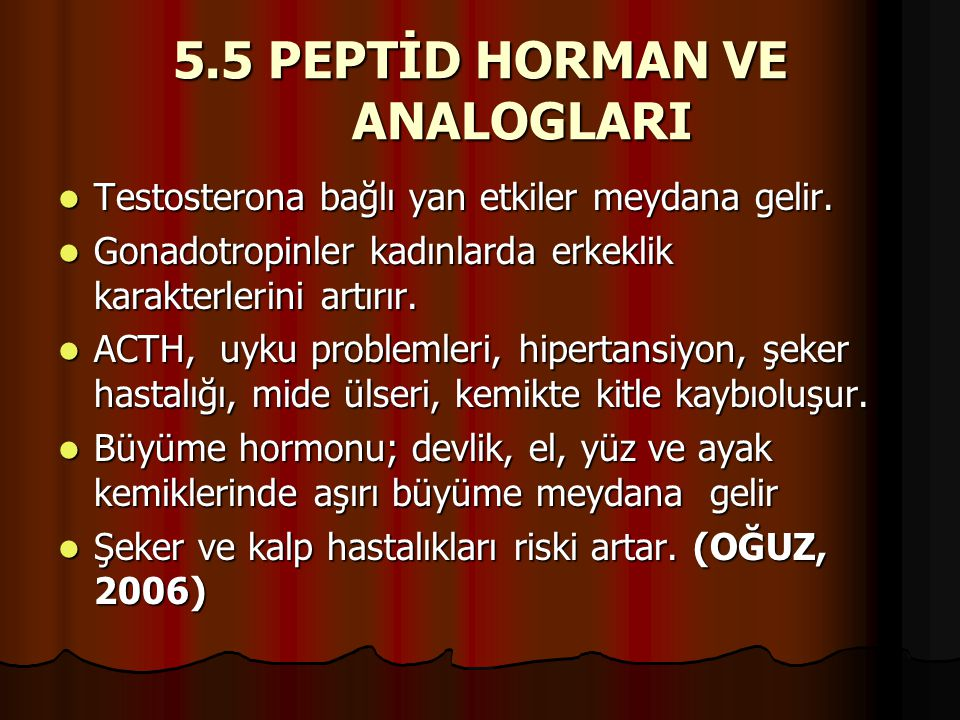 5.5 PEPTİD HORMAN VE ANALOGLARI