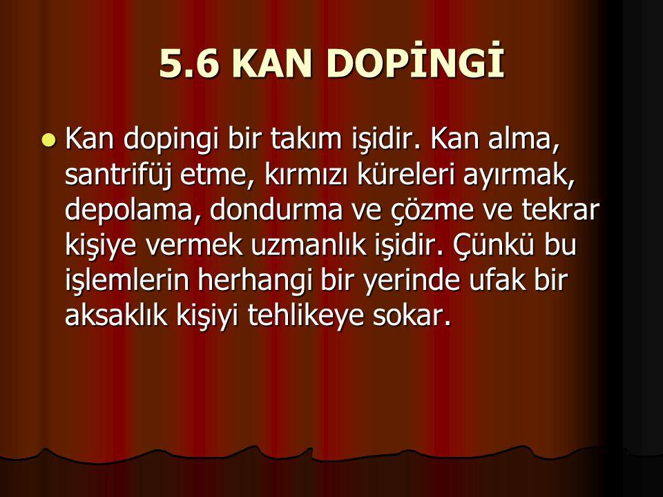 5.6 KAN DOPİNGİ