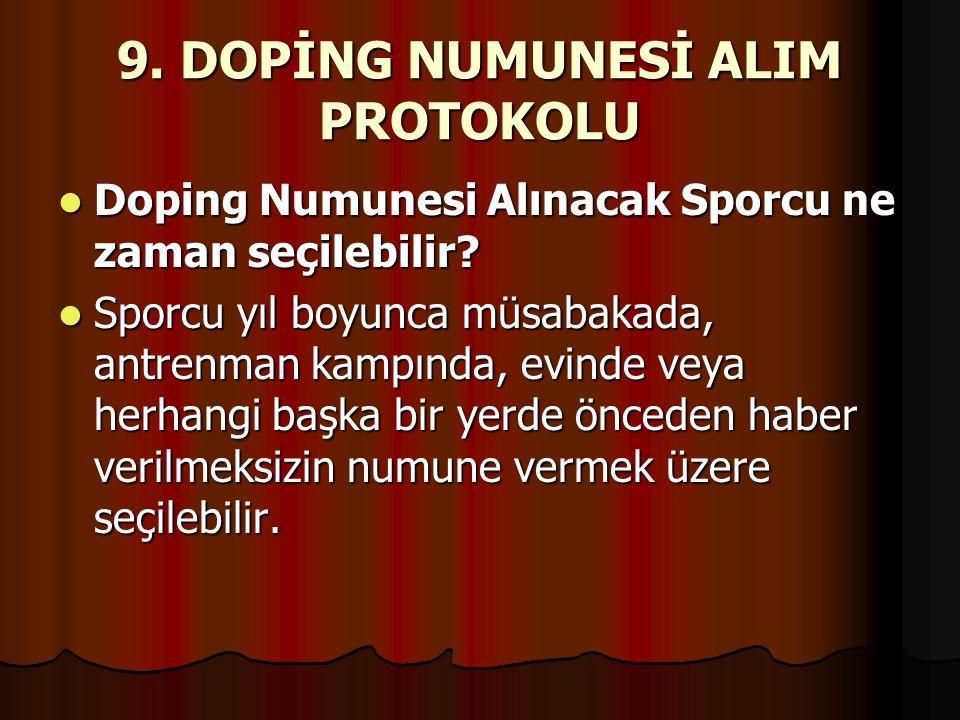 9. DOPİNG NUMUNESİ ALIM PROTOKOLU