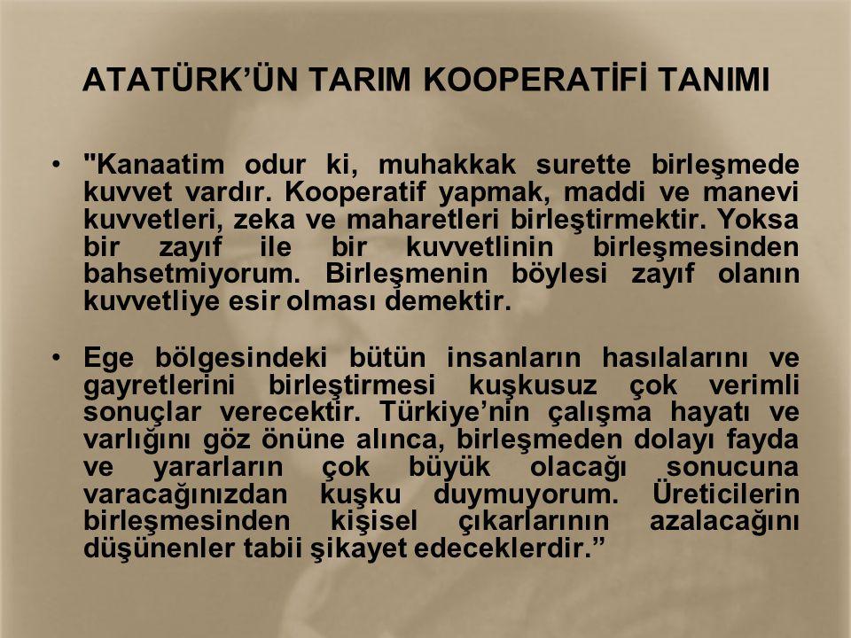 ATATÜRK'ÜN TARIM KOOPERATİFİ TANIMI