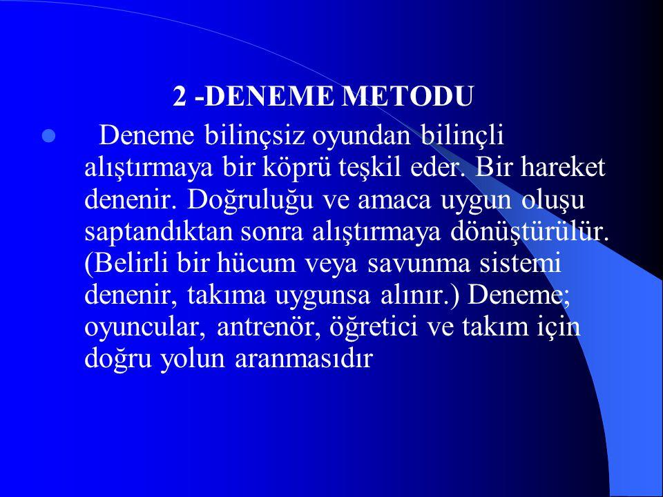 2 -DENEME METODU