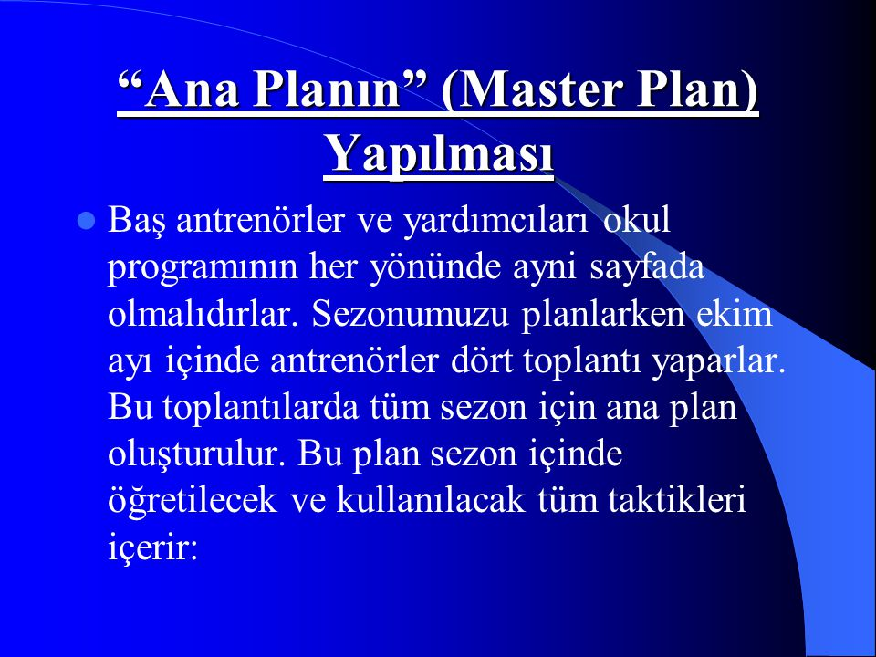 Ana Planın (Master Plan) Yapılması