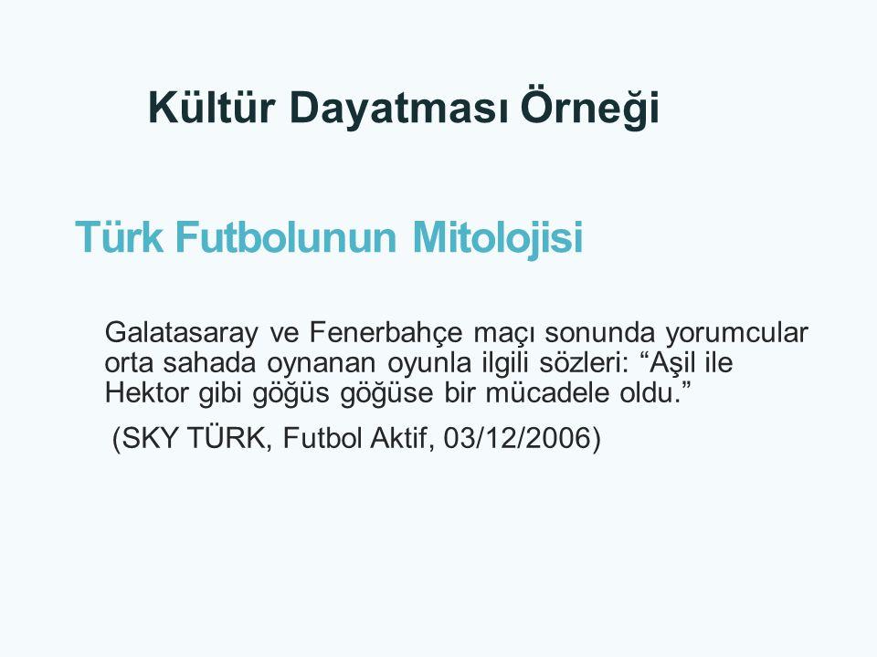 Türk Futbolunun Mitolojisi