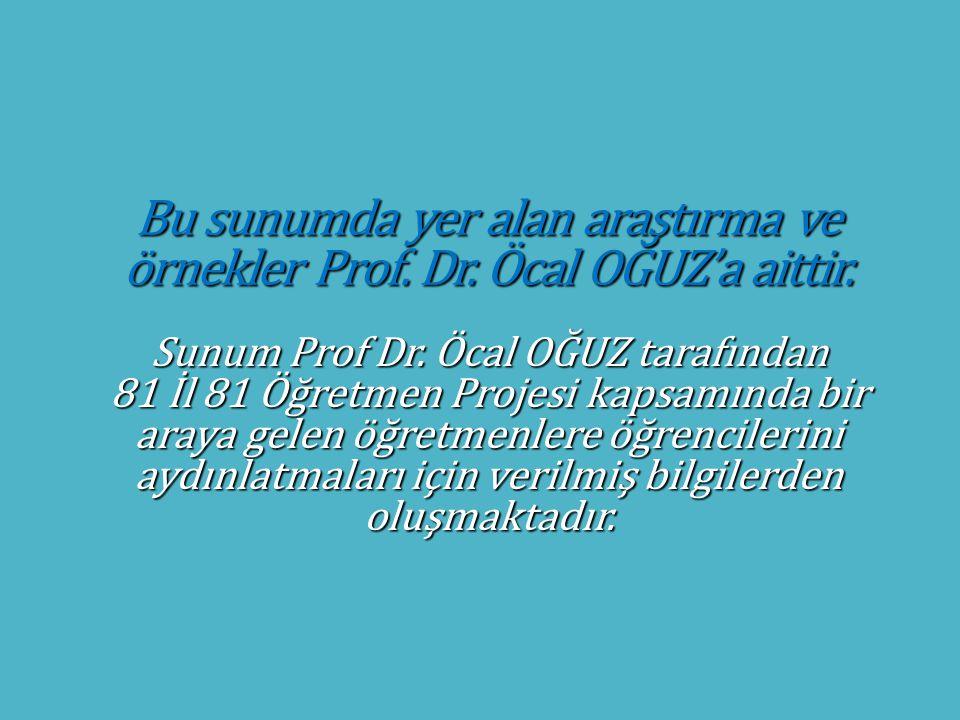 Sunum Prof Dr. Öcal OĞUZ tarafından