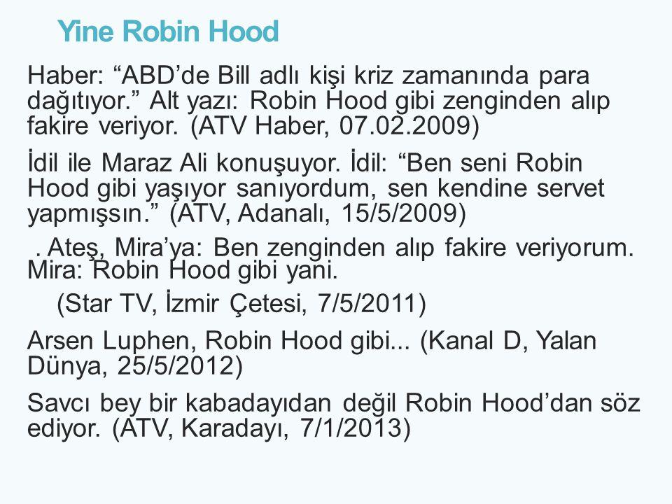 Yine Robin Hood