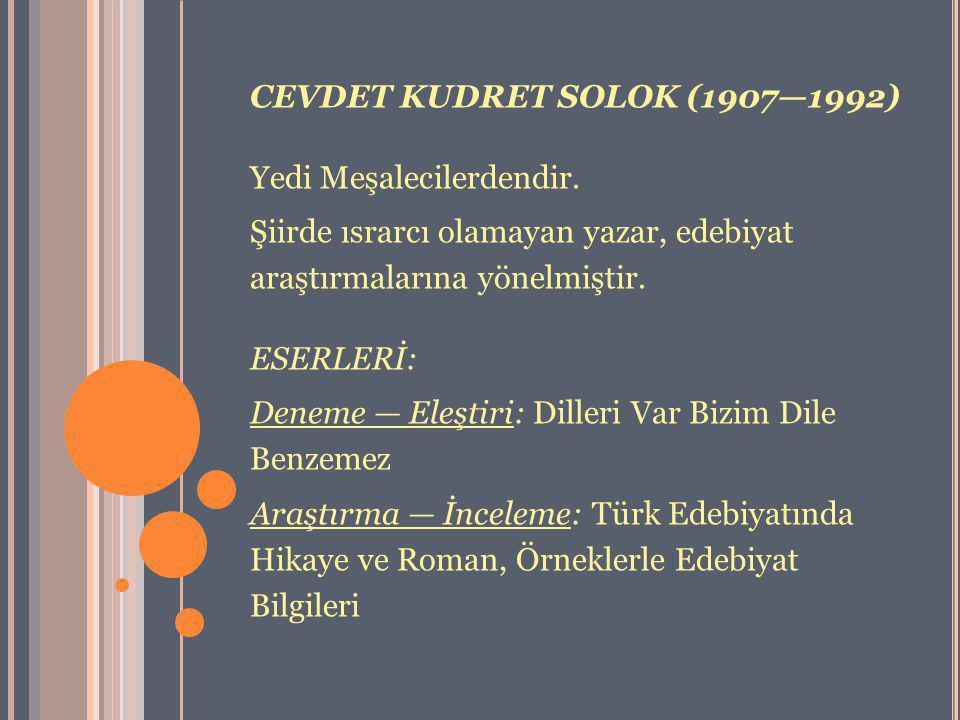 CEVDET KUDRET SOLOK (1907—1992)