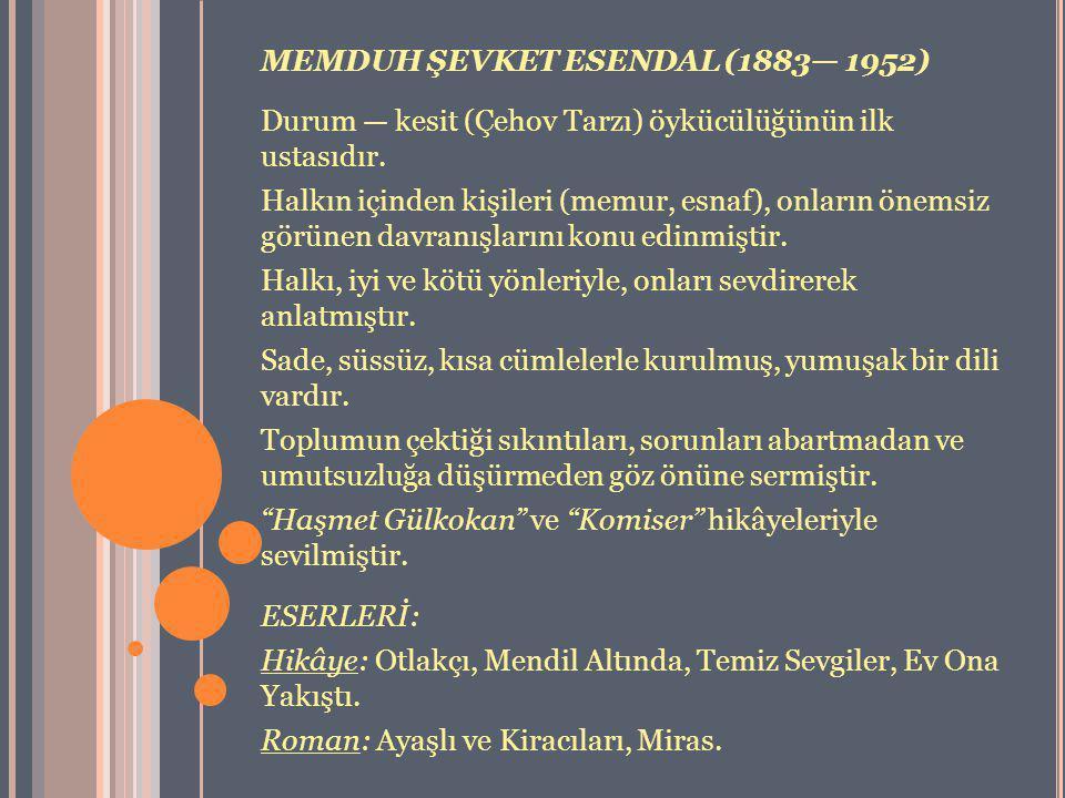 MEMDUH ŞEVKET ESENDAL (1883— 1952)