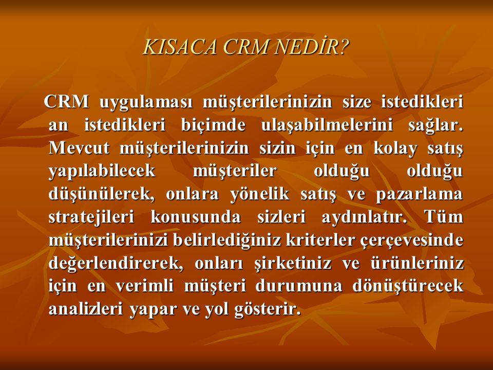 KISACA CRM NEDİR