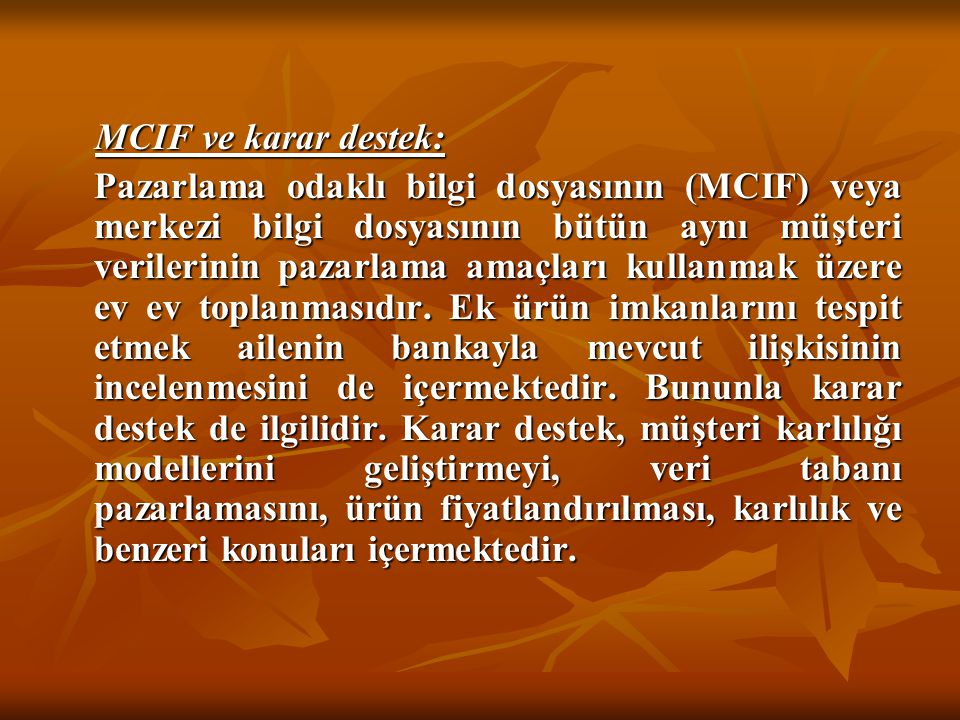 MCIF ve karar destek: