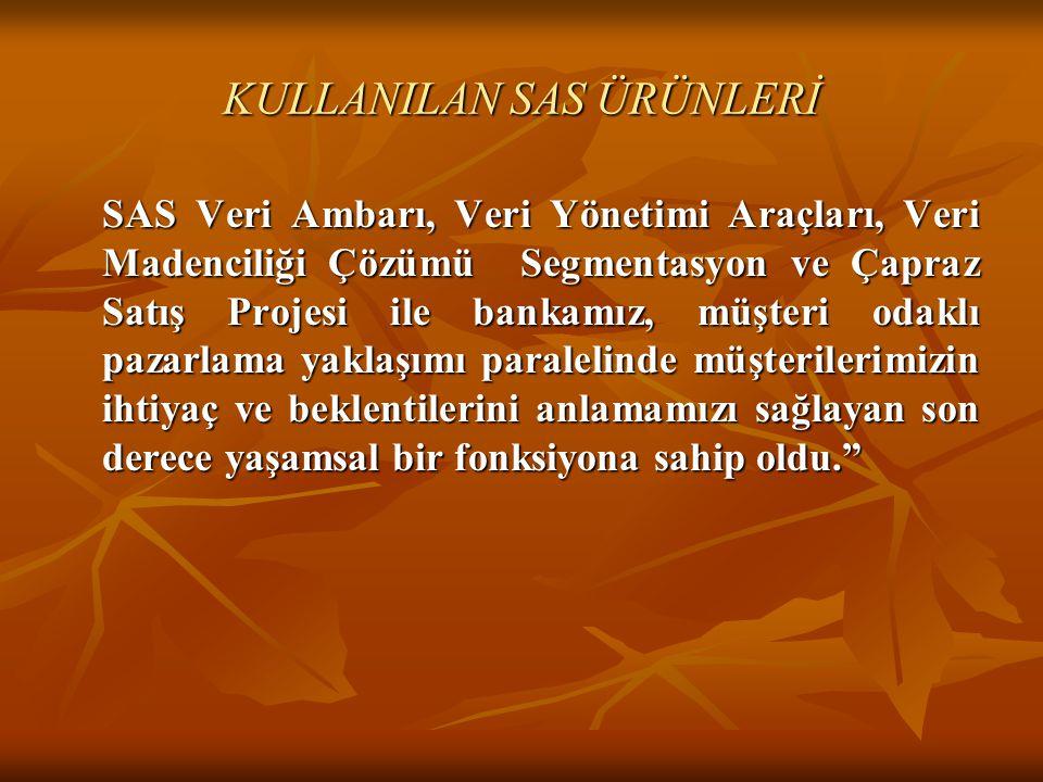 KULLANILAN SAS ÜRÜNLERİ