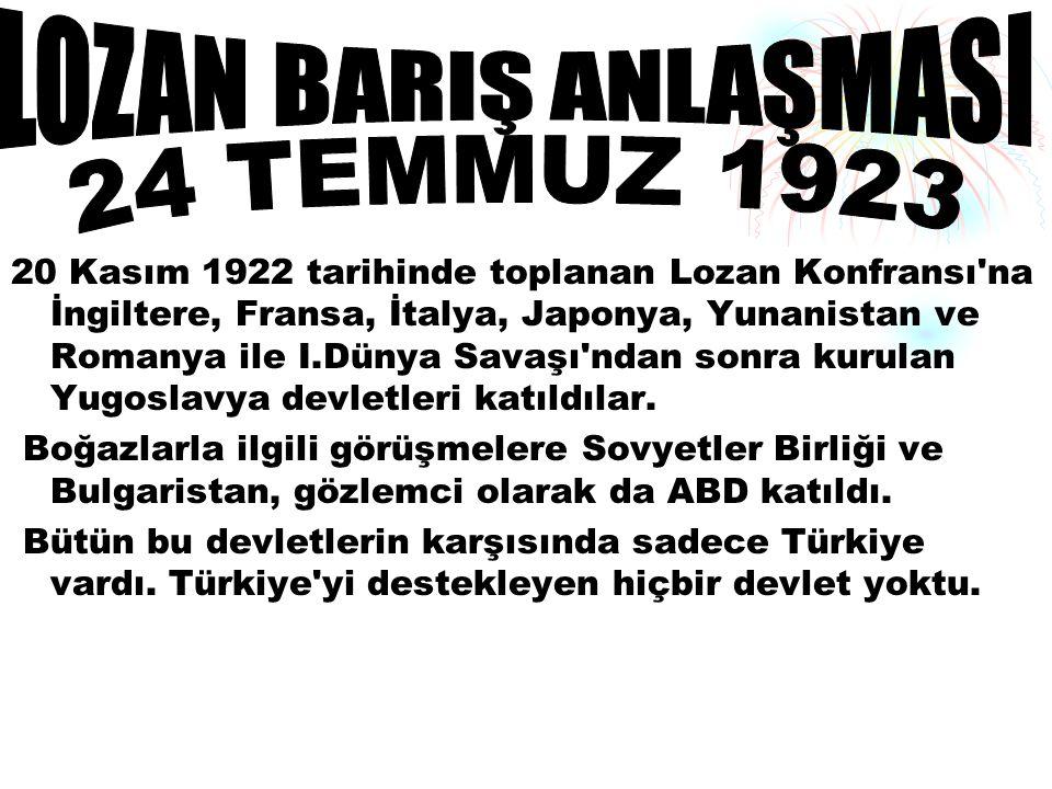 LOZAN BARIŞ ANLAŞMASI 24 TEMMUZ 1923