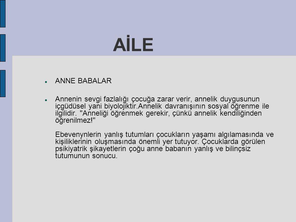 AİLE ANNE BABALAR.