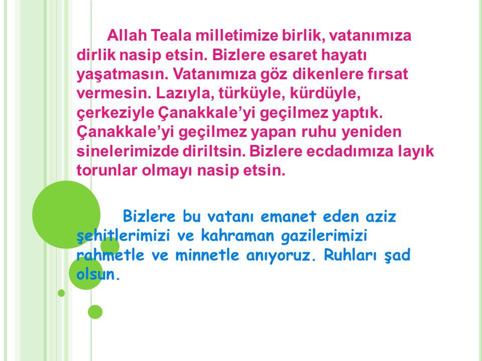 Allah Teala milletimize birlik, vatanımıza dirlik nasip etsin