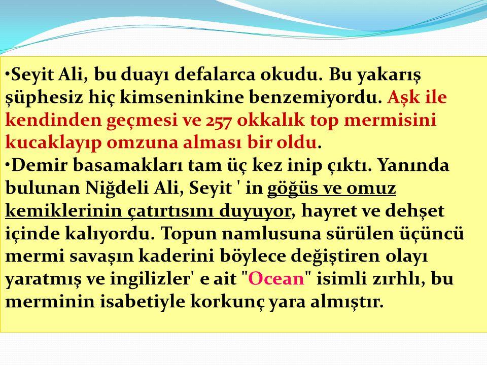 Seyit Ali, bu duayı defalarca okudu