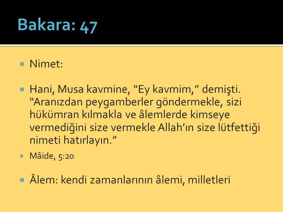 Bakara: 47 Nimet: