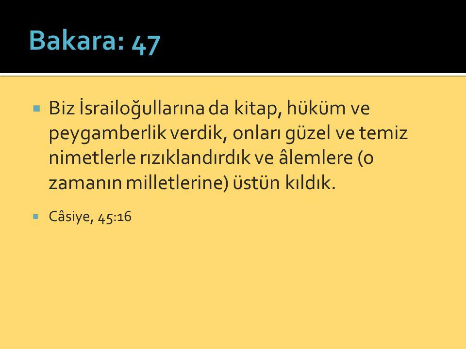 Bakara: 47