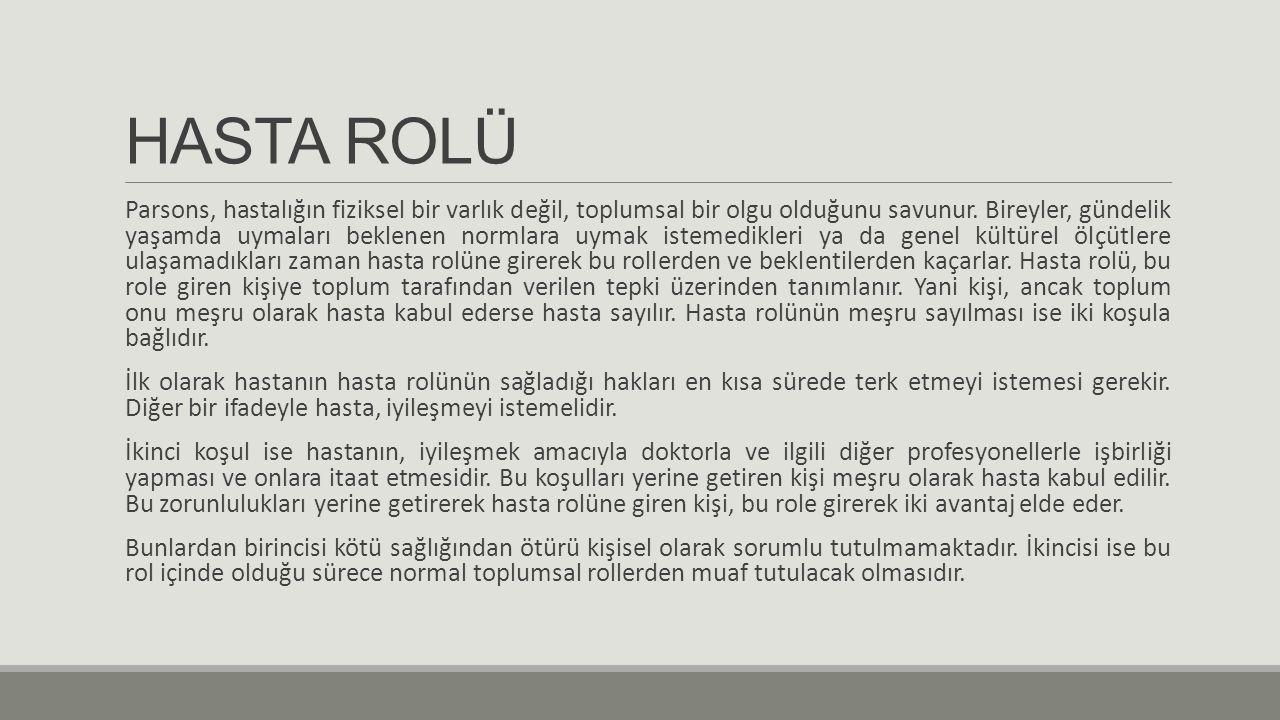 HASTA ROLÜ