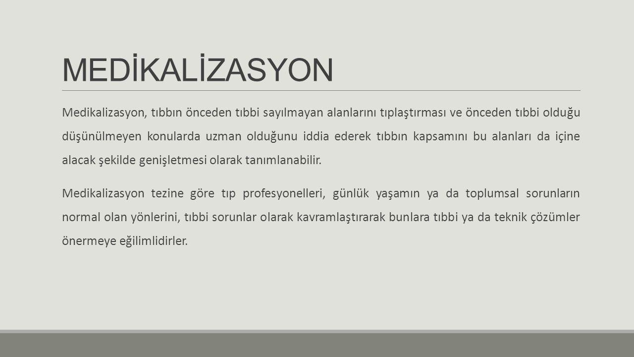 MEDİKALİZASYON
