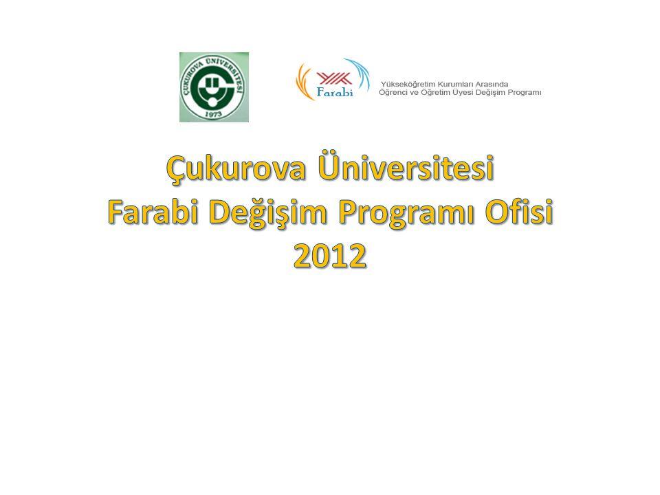 Çukurova Üniversitesi Farabi Değişim Programı Ofisi 2012