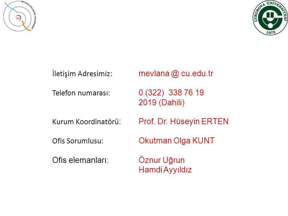 İletişim Adresimiz: mevlana @ cu.edu.tr