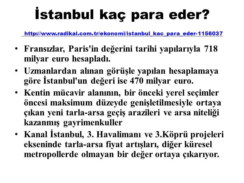 İstanbul kaç para eder. http://www. radikal. com