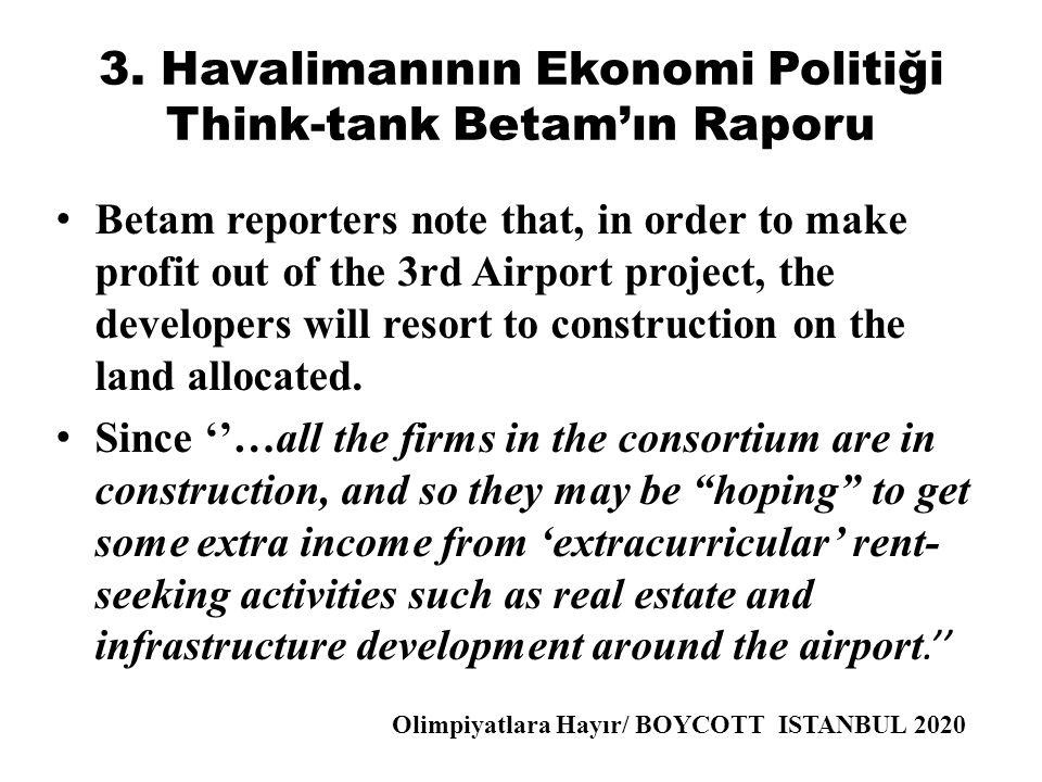 3. Havalimanının Ekonomi Politiği Think-tank Betam'ın Raporu