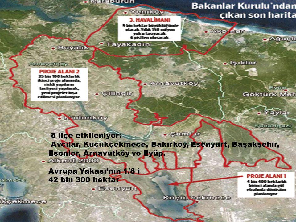 8 ilçe etkileniyor: Avcılar, Küçükçekmece, Bakırköy, Esenyurt, Başakşehir, Esenler, Arnavutköy ve Eyüp.