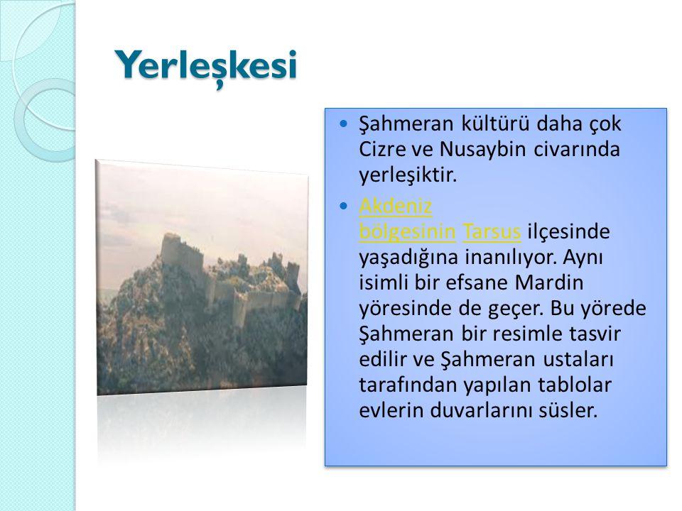 Yerleşkesi Şahmeran kültürü daha çok Cizre ve Nusaybin civarında yerleşiktir.
