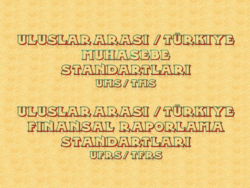 Uluslar arasI / TÜRKIYE muhasebe standartlarI