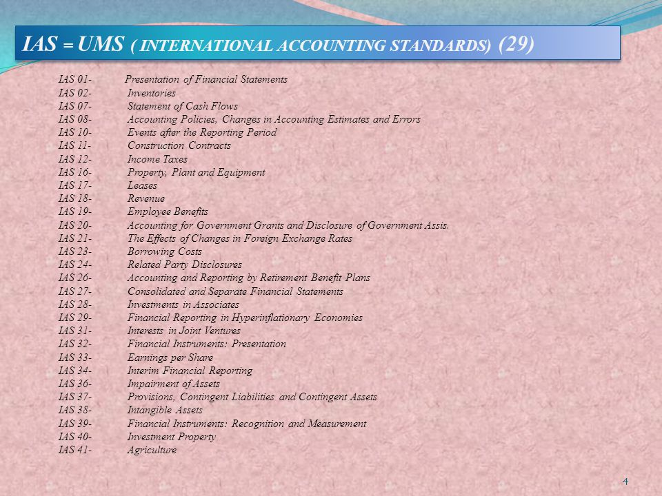 IAS = UMS ( INTERNATIONAL ACCOUNTING STANDARDS) (29)