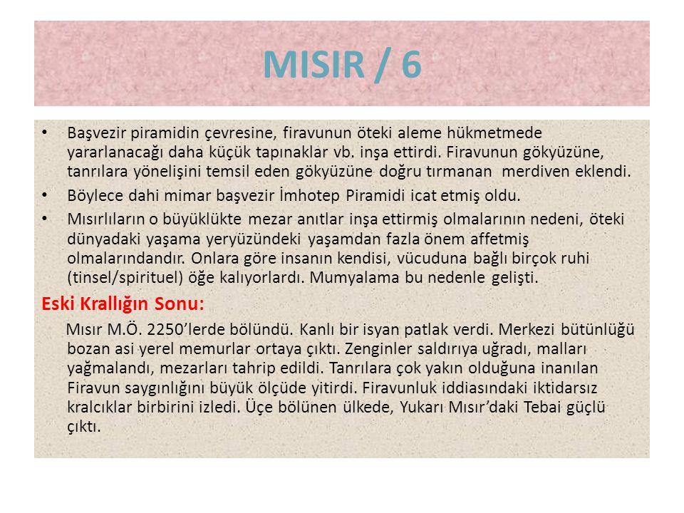 MISIR / 6 Eski Krallığın Sonu: