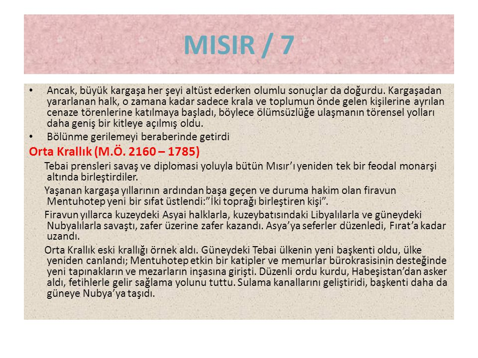 MISIR / 7 Orta Krallık (M.Ö. 2160 – 1785)