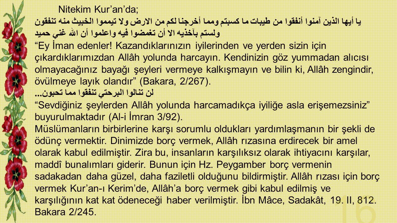 Nitekim Kur'an'da;