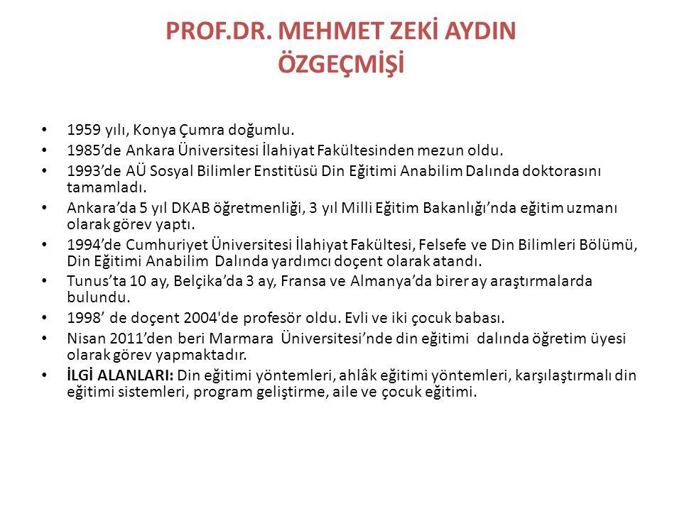 PROF.DR. MEHMET ZEKİ AYDIN ÖZGEÇMİŞİ