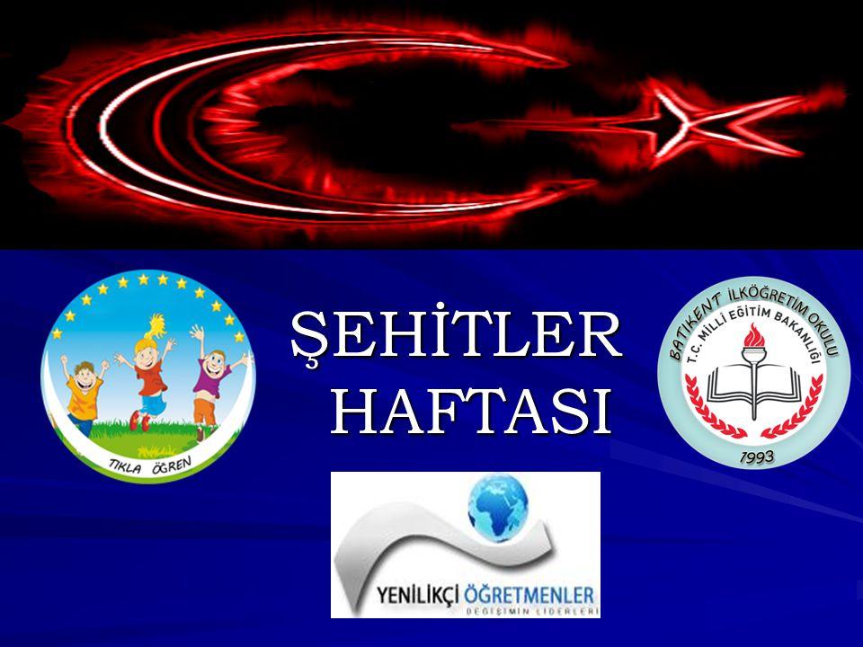 ŞEHİTLER HAFTASI