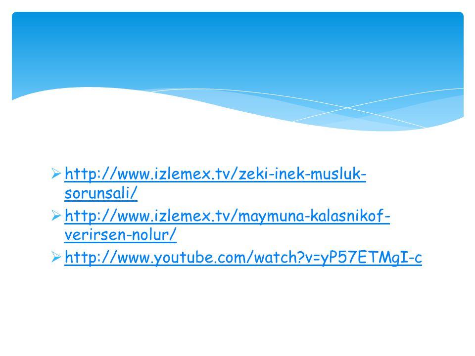 http://www.izlemex.tv/zeki-inek-musluk-sorunsali/ http://www.izlemex.tv/maymuna-kalasnikof-verirsen-nolur/