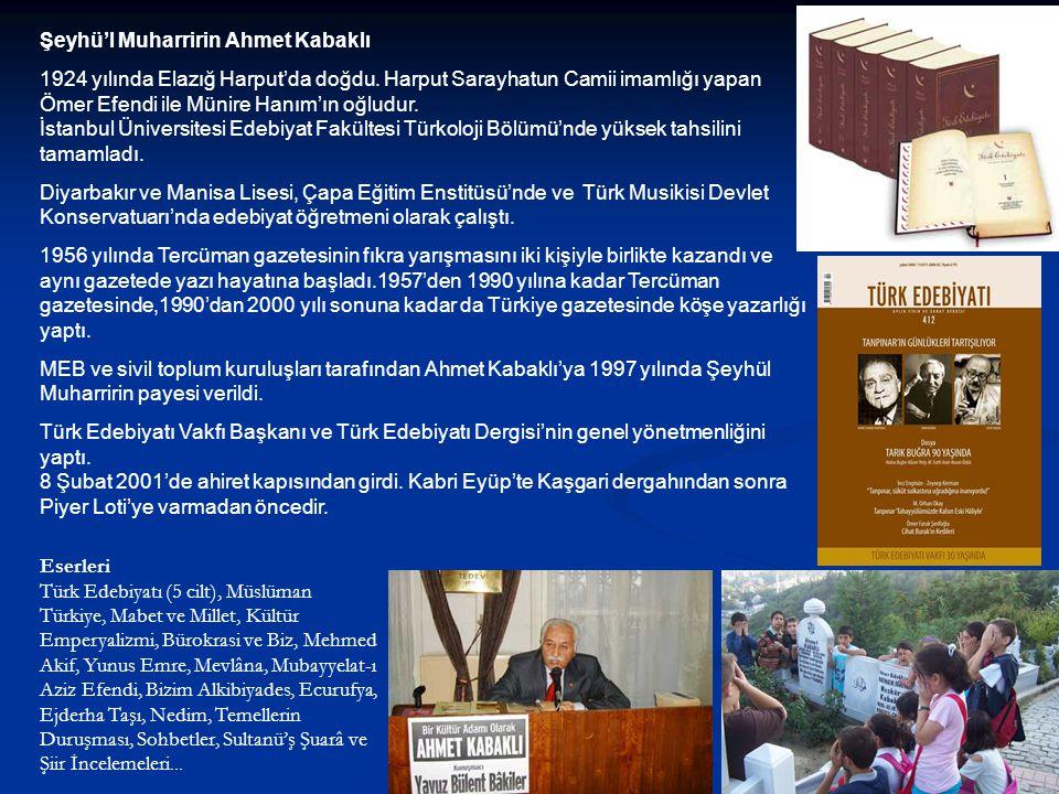 Şeyhü'l Muharririn Ahmet Kabaklı