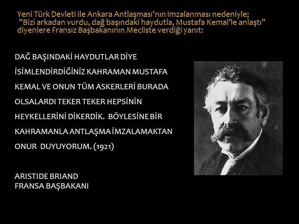 Yeni Türk Devleti ile Ankara Antlaşması nın imzalanması nedeniyle;