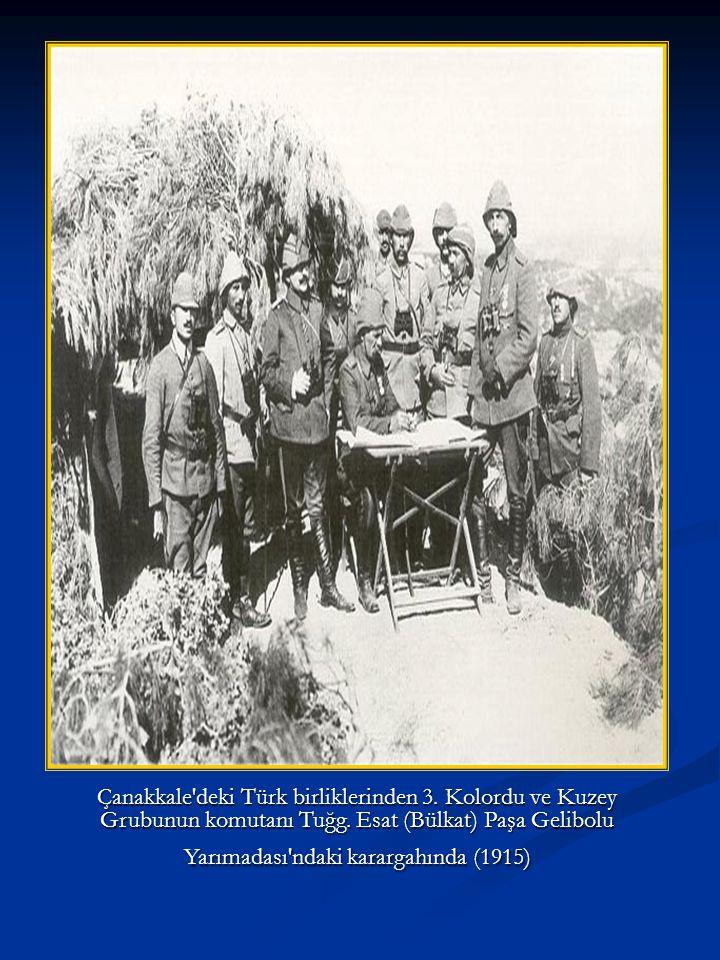 Çanakkale deki Türk birliklerinden 3