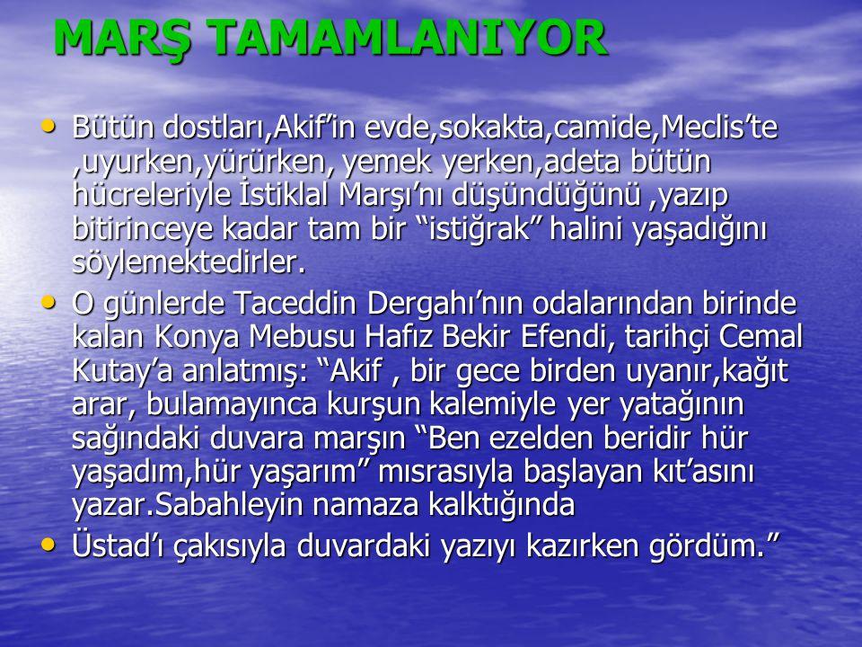 MARŞ TAMAMLANIYOR