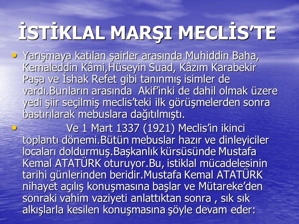 İSTİKLAL MARŞI MECLİS'TE