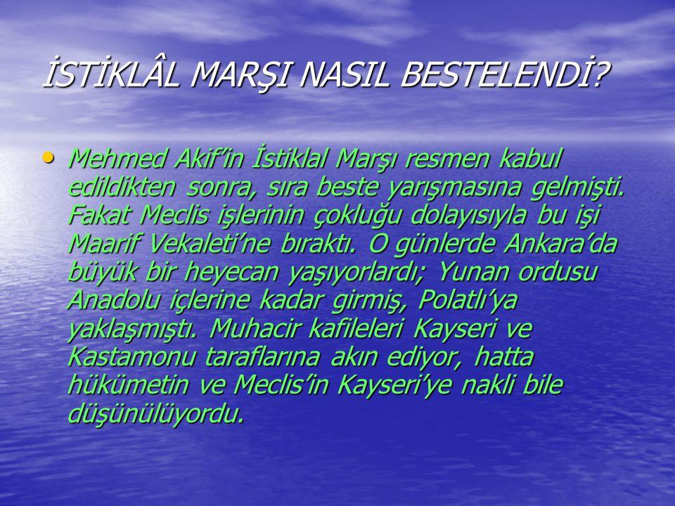 İSTİKLÂL MARŞI NASIL BESTELENDİ