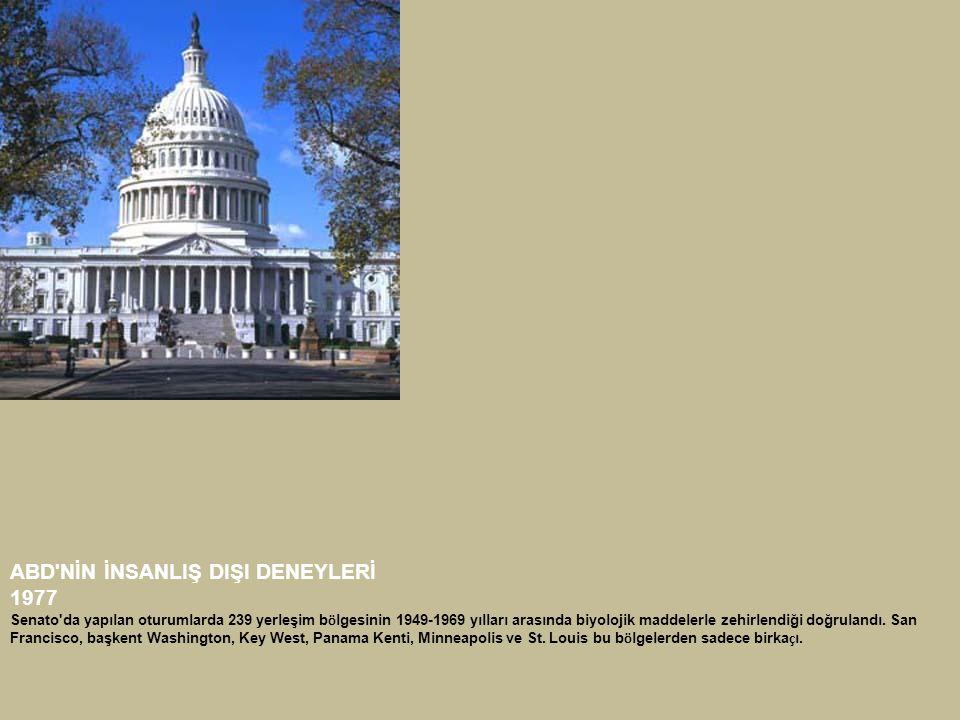 ABD NİN İNSANLIŞ DIŞI DENEYLERİ 1977