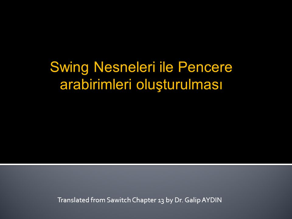 Translated from Sawitch Chapter 13 by Dr. Galip AYDIN