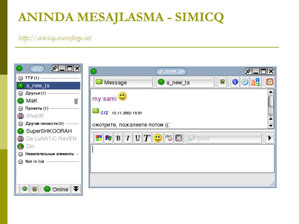 ANINDA MESAJLASMA - SIMICQ http://sim-icq.sourceforge.net