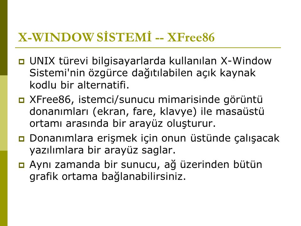 X-WINDOW SİSTEMİ -- XFree86