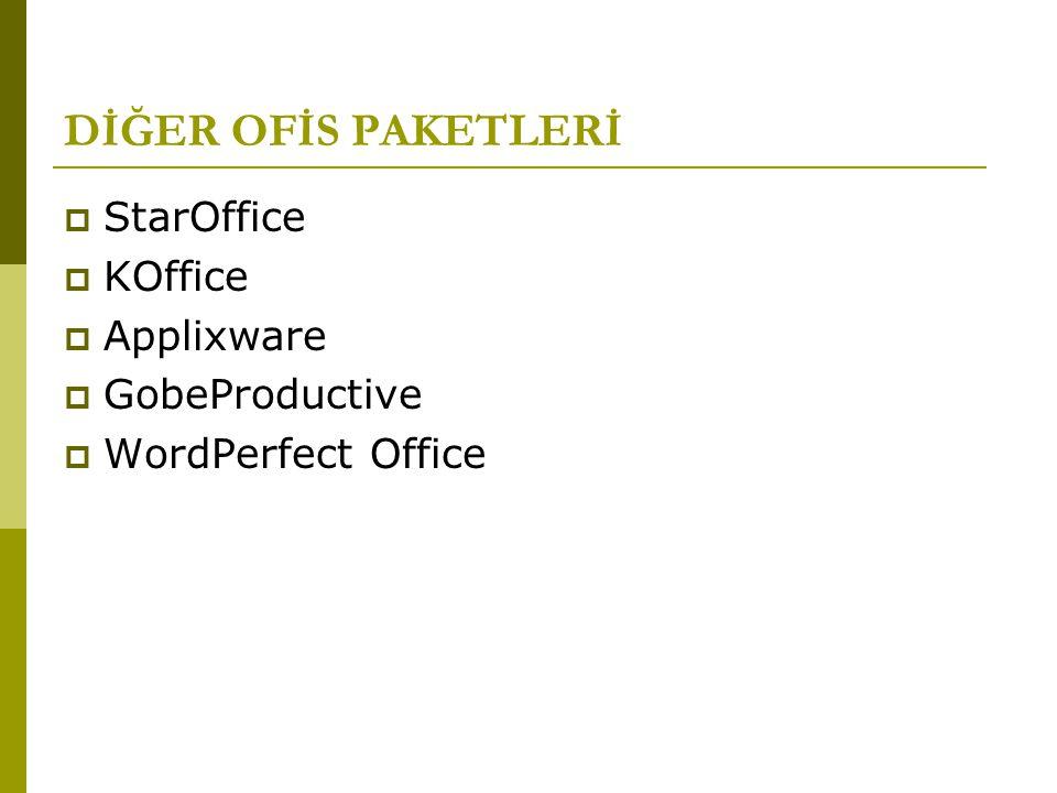 DİĞER OFİS PAKETLERİ StarOffice KOffice Applixware GobeProductive