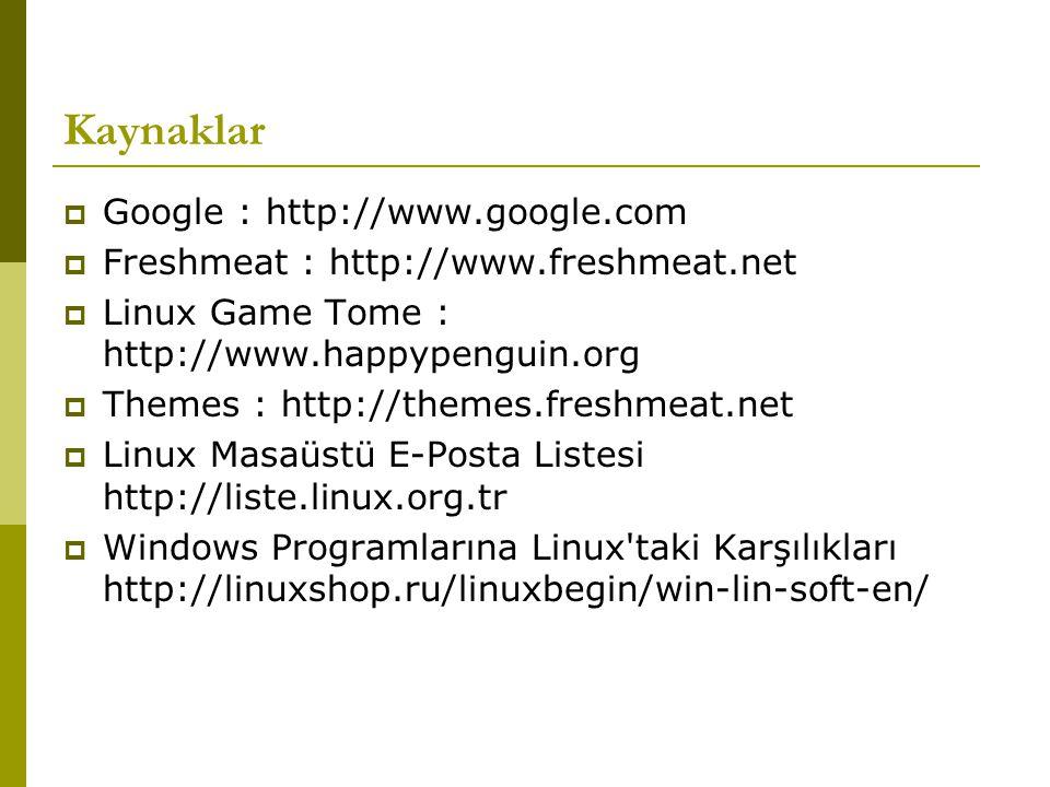 Kaynaklar Google : http://www.google.com